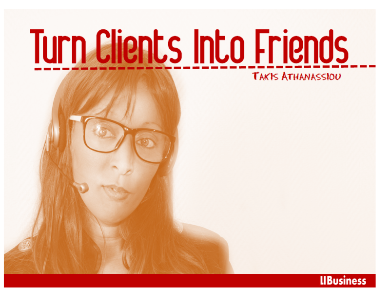 Turn Clients Into Friends